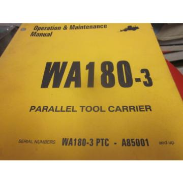 Komatsu WA180-3 Tool Carrier Operation & Maintenance Manual S/N A85001